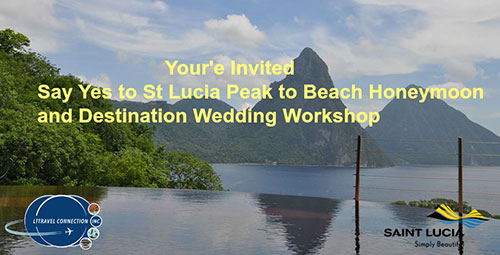 Say Yes to St Lucia Peak to Beach Honeymoon and Destination Wedding Workshop